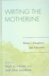 Writing the Motherline