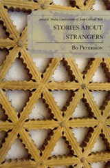 Stories about Strangers | Bo Petersson |