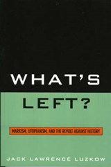 What's Left? | Jack Lawrence Luzkow |