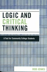 Logic and Critical Thinking | Rod Jenks |
