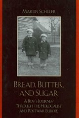 Bread, Butter, and Sugar | Martin Schiller |
