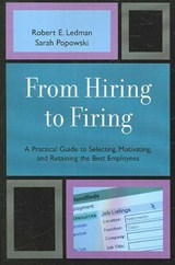 From Hiring to Firing | Robert Ledman |