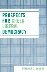 Prospects for Green Liberal Democracy | Sverker C. Jagers |