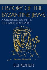 History of the Byzantine Jews | Elli Kohen |