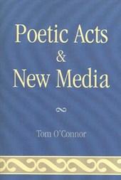 Poetic Acts & New Media