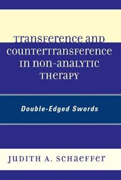 Transference and Countertransference in Non-Analytic Therapy