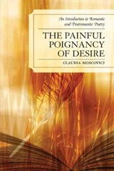 The Painful Poignancy of Desire | Claudia Moscovici |