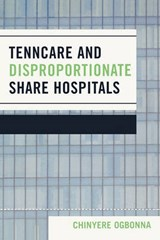 TennCare and Disproportionate Share Hospitals | Chinyere Ogbonna |