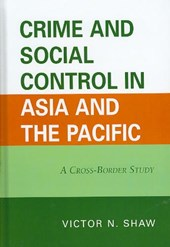 Crime and Social Control in Asia and the Pacific | Victor Shaw |