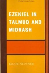 Ezekiel in Talmud and Midrash