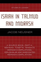 Isaiah in Talmud and Midrash | Jacob Neusner |