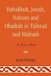 Habakkuk, Jonah, Nahum, and Obadiah in Talmud and Midrash