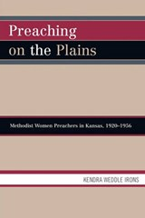 Preaching on the Plains | Kendra Weddle Irons |