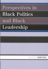 Perspectives in Black Politics and Black Leadership |  |