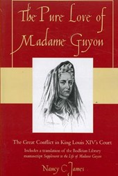 The Pure Love of Madame Guyon