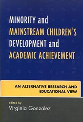 Minority and Mainstream Children's Development and Academic Achievement
