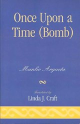 Once Upon a Time (Bomb) | Manlio Argueta |