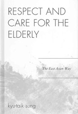 Respect and Care for the Elderly | Kyu-Taik Sung |