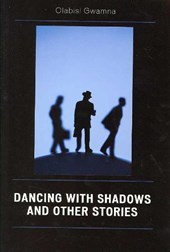 Dancing with Shadows and Other Stories