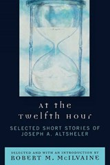 At the Twelfth Hour | Joseph A. Altsheler |