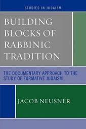 Building Blocks of Rabbinic Tradition