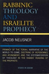 Rabbinic Theology and Israelite Prophecy