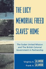 The Lucy Memorial Freed Slaves' Home | Frank A. Salamone |