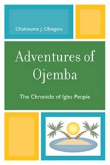 Adventures of Ojemba | Chukwuma J. Obiagwu |