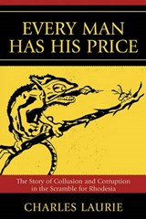 Every Man Has His Price | Charles Laurie |