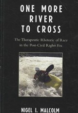 One More River to Cross | Nigel I. Malcolm |