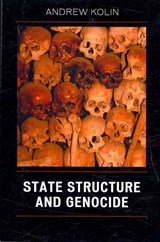 State Structure and Genocide | Andrew Kolin |