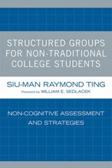 Structured Groups for Non-Traditional College Students | Siu-Man Ting |