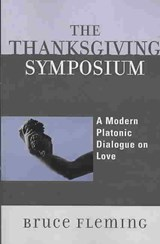 The Thanksgiving Symposium | Bruce Fleming |