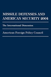 Missile Defenses and American Security