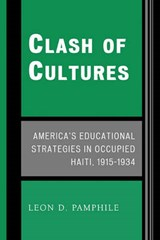 Clash of Cultures | Leon D. Pamphile |