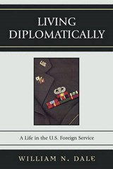 Living Diplomatically | William N. Dale |