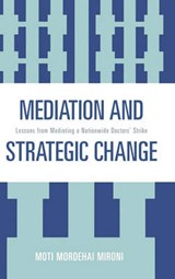 Mediation and Strategic Change | Moti Mordehai Mironi |