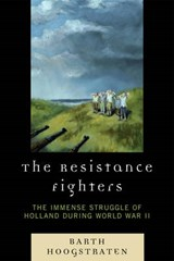 The Resistance Fighters | Barth Hoogstraten |