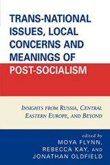 Trans-National Issues, Local Concerns and Meanings of Post-Socialism | auteur onbekend |