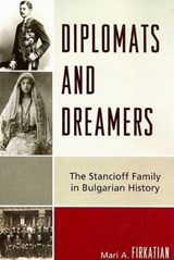 Diplomats and Dreamers | Mari A. Firkatian |