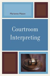 Courtroom Interpreting | Marianne Mason |