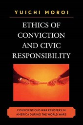 Ethics of Conviction and Civic Responsibility