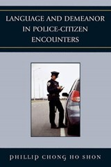 Language and Demeanor in Police-Citizen Encounters | Phillip Chong Ho Shon |