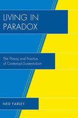 Living in Paradox | Ned Farley |