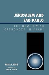 Jerusalem and Sao Paulo | Marta F. Topel |