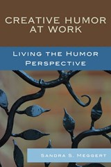 Creative Humor at Work | Sandra S. Meggert |