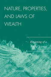 Nature, Properties and Laws of Wealth