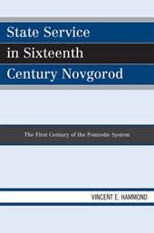 State Service in Sixteenth Century Novgorod