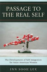 Passage to the Real Self | Inn Sook Lee |