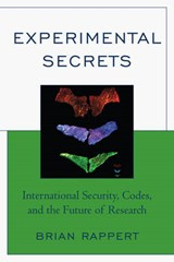 Experimental Secrets | Brian Rappert |